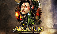 Arcanum: Of Steamworks and Magick Obscur