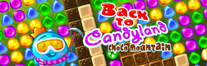 Back to Candyland 5 : Montagne Choco