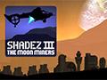 Shadez 3: mineros lunares