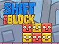 Shift the Block