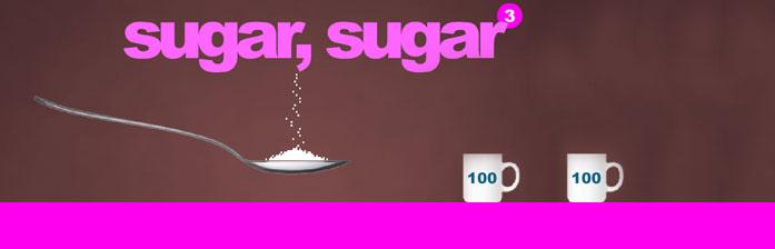 Sugar, Sugar, 3