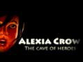 Alexia Crow: caverna degli eroi