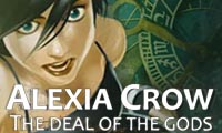 Alexia Crow: The Deal of the Gods