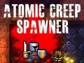 Atomic Creep Spawner