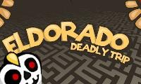 El Dorado Deadly Trip