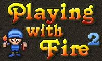 Jugando con fuego 2