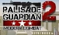 Palisade Guardian 2: Combate moderno