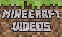 Minecraft Videos