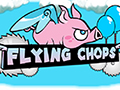 Flying Chops