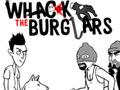 Whack The Burglars