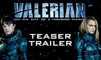 Valerian Teaser Trailer