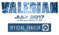 Valerian Official Trailer