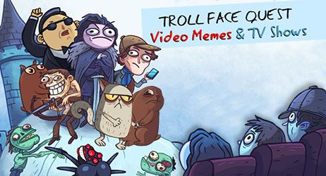 Troll Face Quest: Video and TV Shows