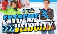 Max & Shred Extreme Velocity