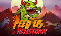 Feed Us: Hellstorm