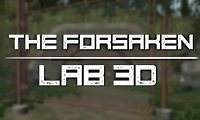 The Forsaken Lab 3D